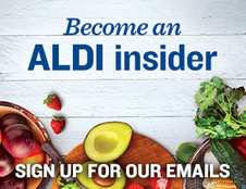 Become an ALDI Insider. Sign up for Our Emails.