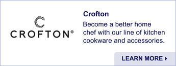 Crofton. Kitchen Cookware and Accessories. Learn More.