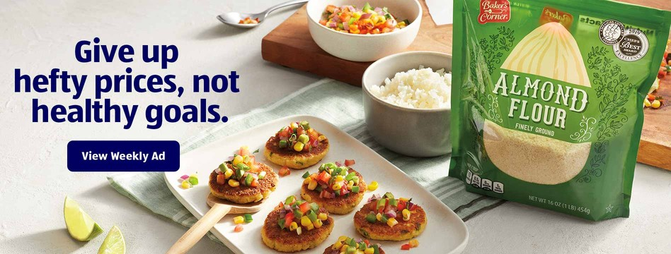 Give up hefty prices, not healthy goals. View Weekly Ad.