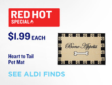 Red Hot Special. Heart to Tail Pet Mat. $1.99 each. View ALDI Finds.