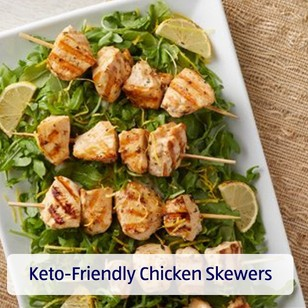 Keto-Friendly Chicken Skewers. View recipe.