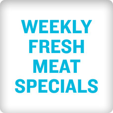 Weekly Fresh Meat Specials
