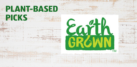 Plant-based picks. Click to learn more about Earth GROWN.