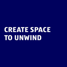 Create space to unwind