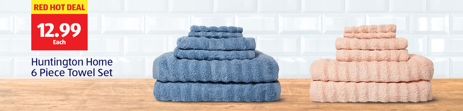 Red Hot Deal. 12.99 Each. Huntington Home 6 Piece Towel Set.