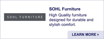 SOHL Furniture. High Quality Furniture Designed for Durable and Stylish Comfort. Learn More.