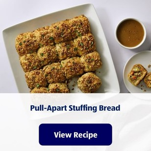 Pull-Apart Stuffing Bread. View Recipe.