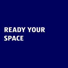 Ready Your Space