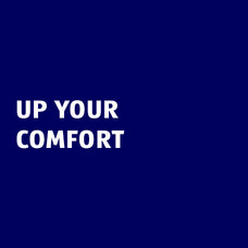 Up your comfort