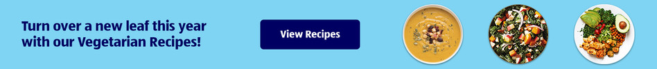 Turn over a new leaf this year with our Vegetarian Recipes! View Recipes.