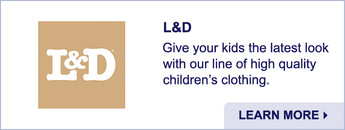 L & D. High-quality Children's Clothing. Learn More.
