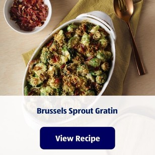 Brussels Sprout Gratin. View Recipe.