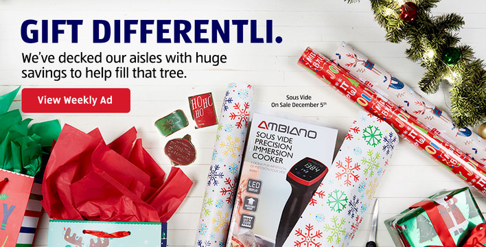 We've decked our aisles with huge savings to help fill that tree. Click to view our weekly ad.