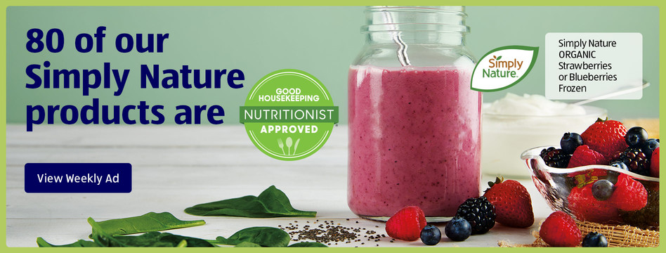 80 of our Simply Nature products are Good Housekeeping Nutritionist Approved. View weekly ad.