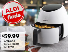 ALDI Find: Ambiano XL 5.3-Quart Air Fryer. $59.99. View details.