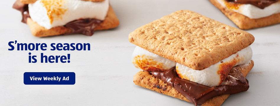 S'more season is here! View weekly ad.