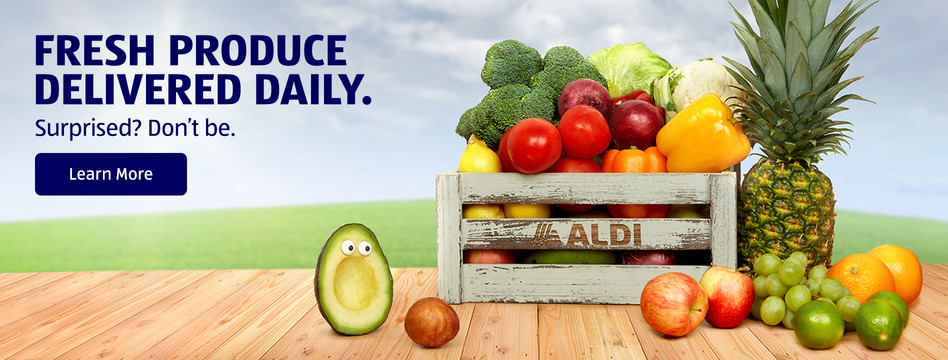 Fresh produce. Delivered daily. Surprised? Don't be. Learn more.