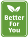 Better For You Logo