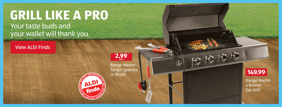 Grill like a pro. Your taste buds and wallet will thank you. View ALDI Finds.