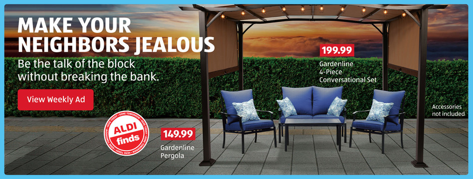 Outdoor ALDI Finds to make your neighbors jealous. View Weekly Ad.