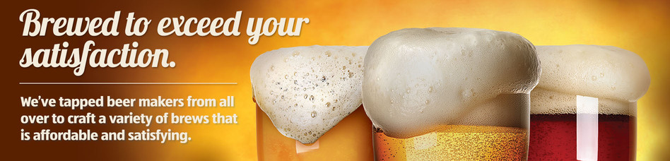 Brewed to exceed your satisfaction.