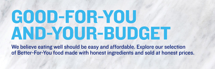 Good For You and For Your Budget