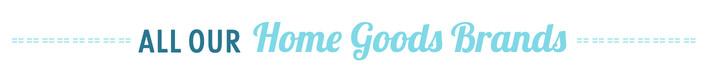 Home Goods Brands