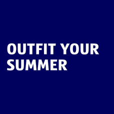 Outfit your summer