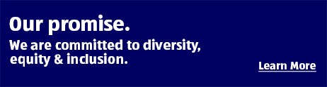Our promise. We are committed to diversity, equity & inclusion. Learn More.