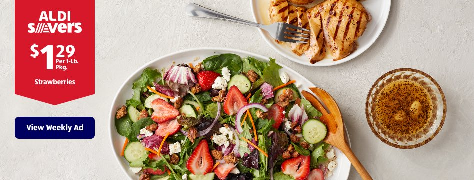 ALDI Savers. $1.29 Per 1-Lb. Pkg. Strawberries. View Weekly Ad.