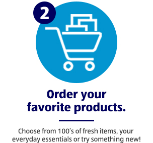 Step 2: Order your favorite products.