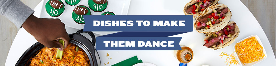 Dishes to Make Them Dance