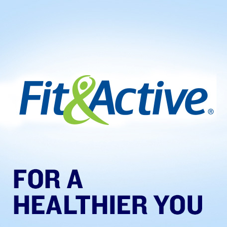 Fit & Active. For A Healthier You.
