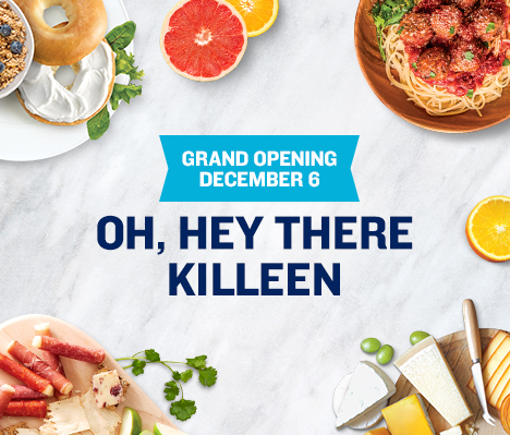 Grand Opening December 6. Oh, hey there Killeen.