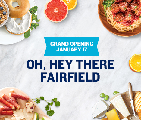 Grand Opening January 17. Oh, hey there Fairfield.