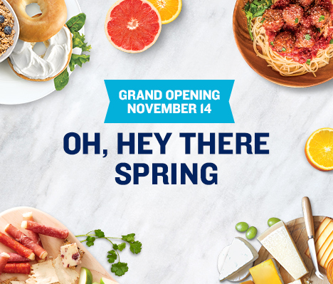 Grand Opening November 14. Oh, hey there Spring.