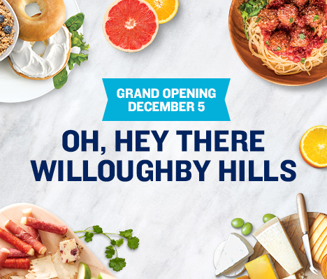 Grand Opening December 5. Oh, hey there Willoughby Hills.
