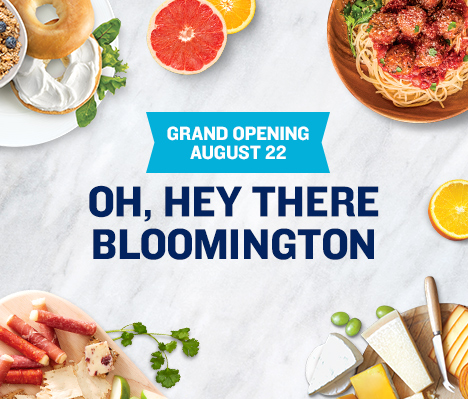 Grand Opening August 22. Oh, hey there Bloomington.