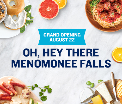 Grand Opening August 22. Oh, hey there Menomonee Falls.