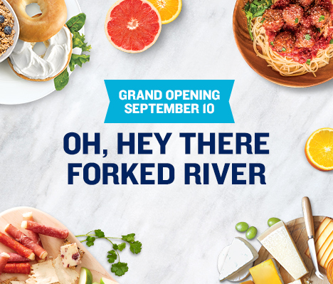 Grand Opening September 10. Oh, hey there Forked River.