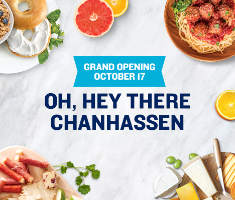 Grand Opening October 17. Oh, hey there Chanhassen.