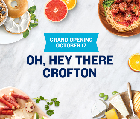 Grand Opening October 17. Oh, hey there Crofton.