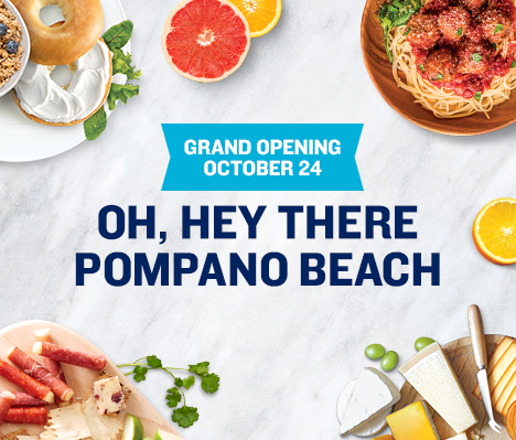 Grand Opening October 24. Oh, hey there Pompano Beach.