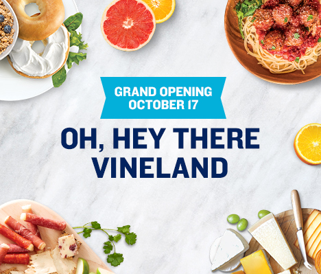 Grand Opening October 17. Oh, hey there Vineland.