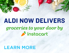 ALDI NOW DELIVERS. Groceries to your door by Instacart. Learn more.