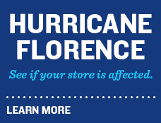 Hurricane Florence. See if Your Store is Affected. Click to Learn More.