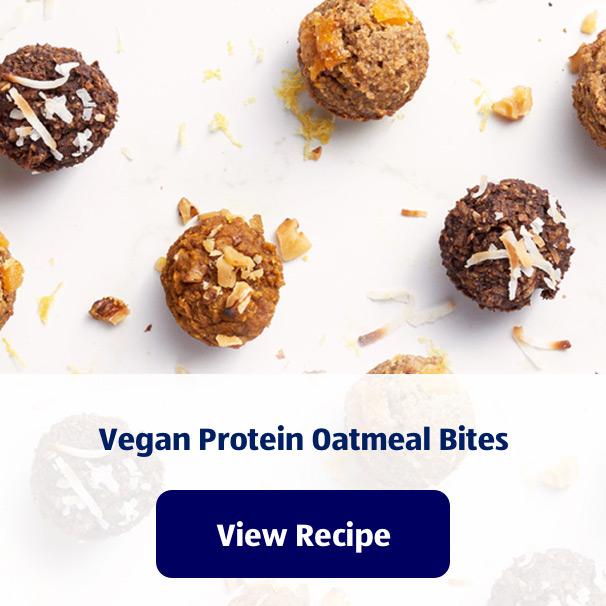 Vegan Protein Oatmeal Bites. View Recipe.