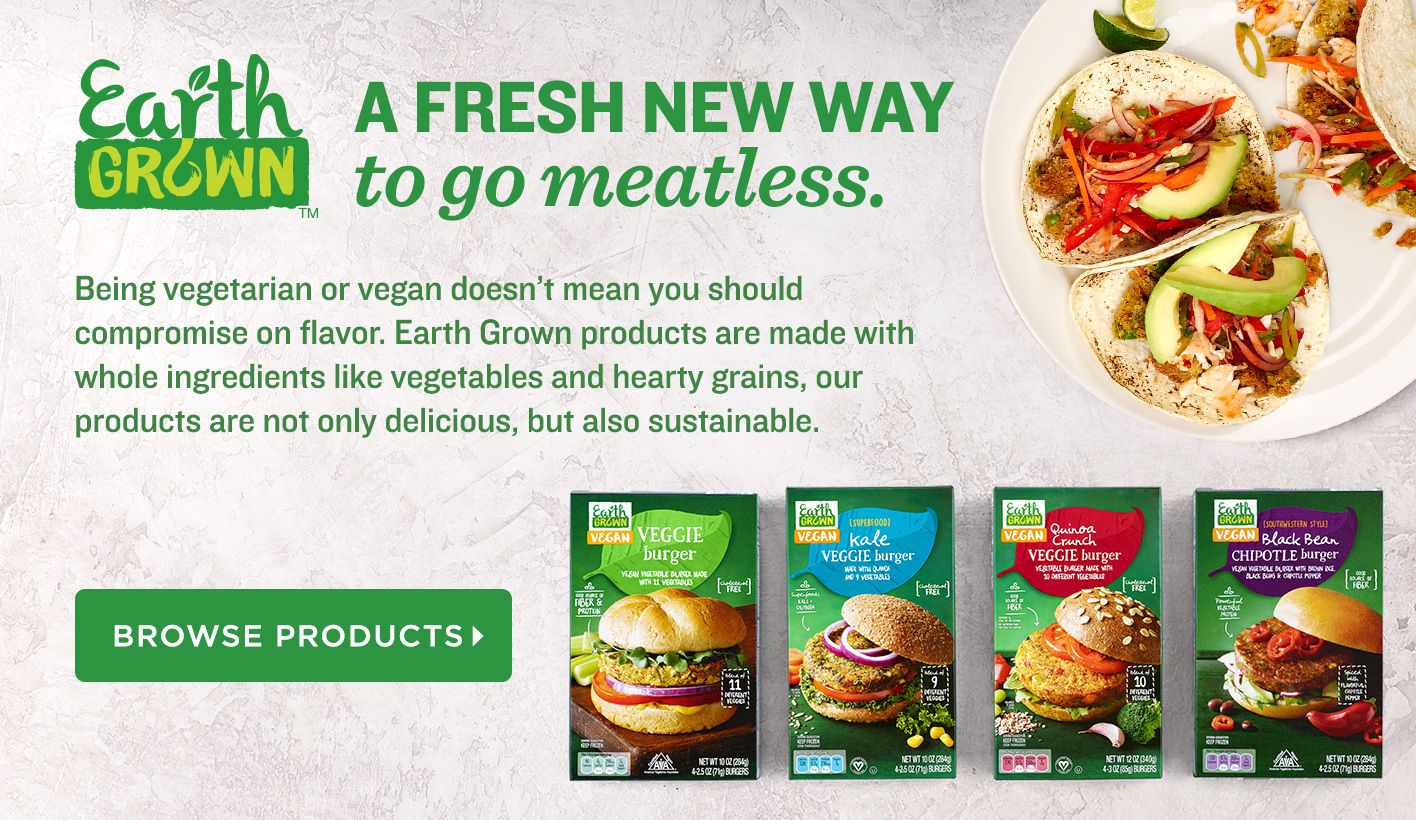 Earth Grown, a Fresh New Way to Go Meatless
