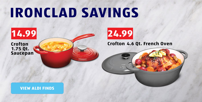 Ironclad Savings. View ALDI Finds.