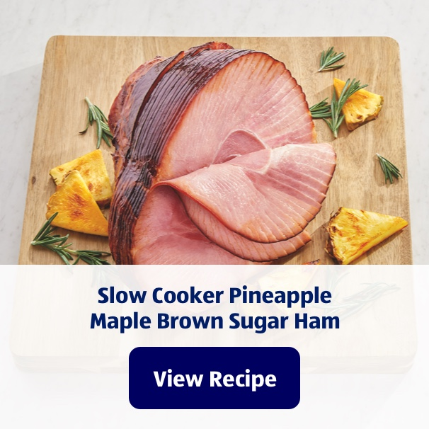 Slow Cooker Pineapple Maple Brown Sugar Ham. View Recipe.